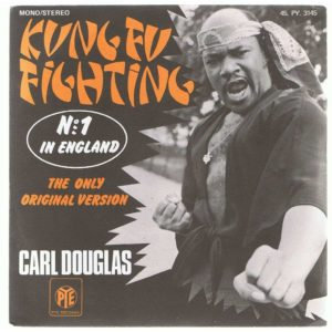 Carl Douglas - Kung Fu Fighting
