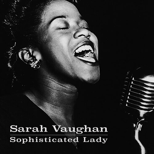 Sarah Vaughan - Sophisticated Lady