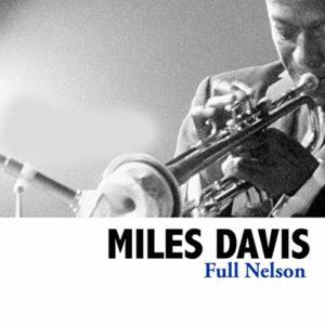 Miles Davis - Full Nelson