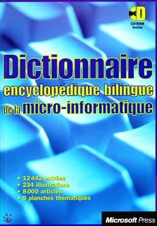 Dictionnaire Encyclopédique Bilingue de la micro-informatique - Microsof Press