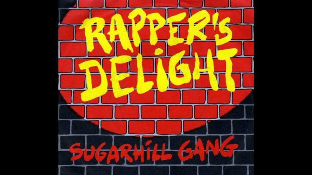 rapper's delight - sugarhill gang