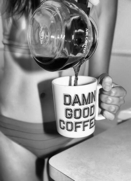 Damn good coffee