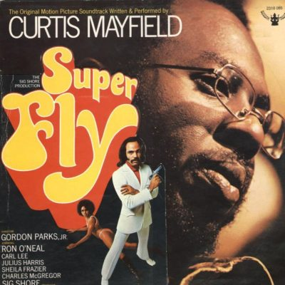 SuperFly - Curtis Mayfield - Blaxploitation