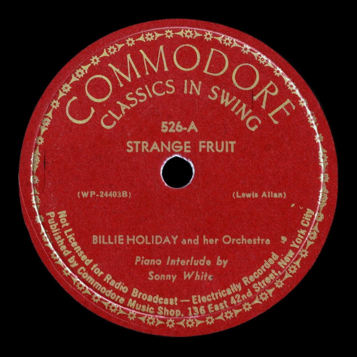 Strange Fruit - Commodore 1939 - Billie Holiday