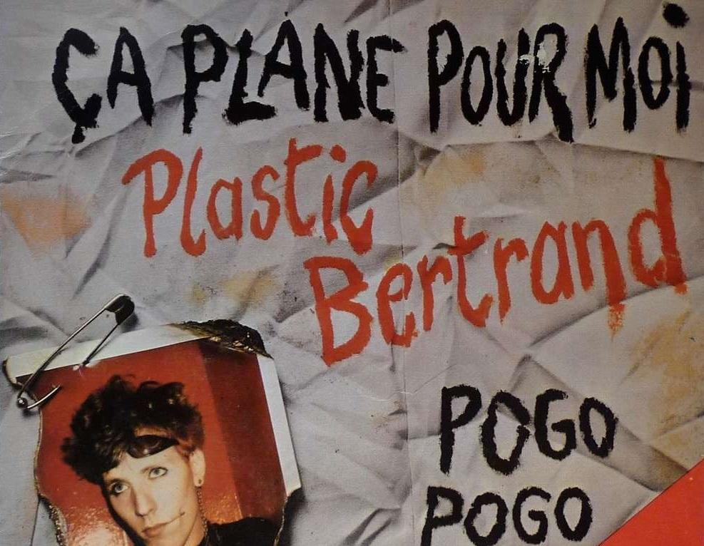 Plastic Bertrand - Ca plane pour moi - 45T