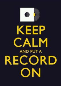 Keep calm & put a record on