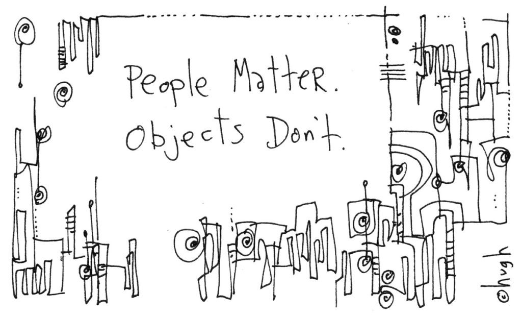 People matter, objects don't