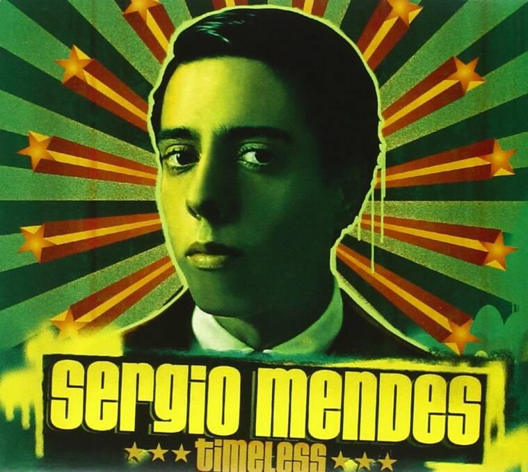 Sergio Mendes - Timeless -  Mas Que Nada